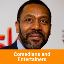 Comedians and Entertainers